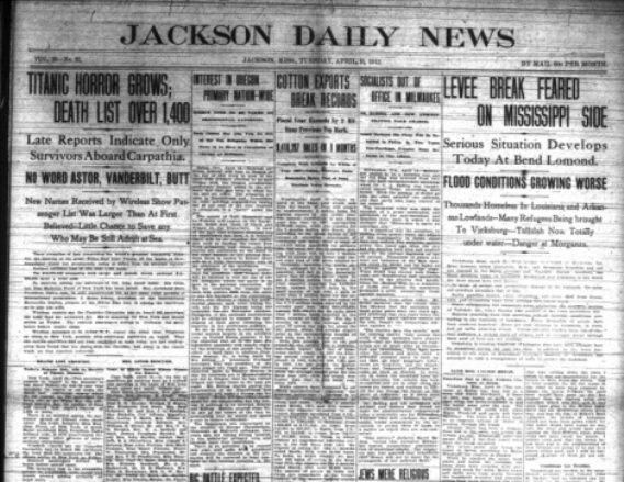 Jackson Daily News Coverage over the sinking of the Titanic.  (Newspapers mdah.state.ms.us)